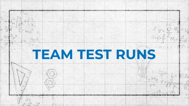 Chapter 5: Team Test Runs